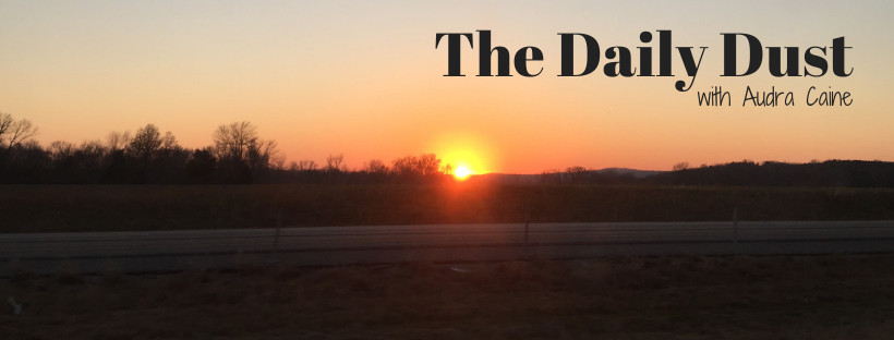 The Daily Dust August 24-28, 2020